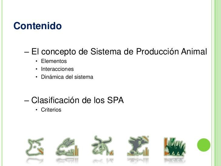 Conocer los criterios más apropiados para hacer la clasificación de los SPA.</li></li></ul><li>Contenido<br /><ul><li>El c...
