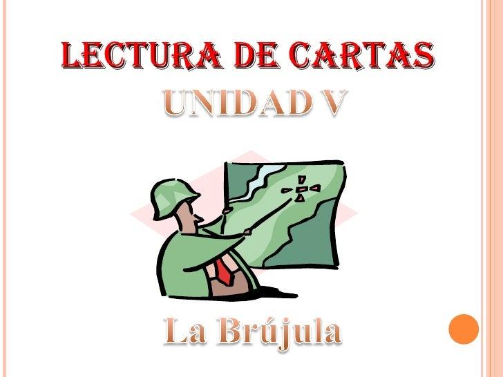 LECTURA DE CARTAS Unidad V