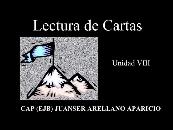Lectura de Cartas  CAP (EJB) JUANSER ARELLANO APARICIO Unidad VIII