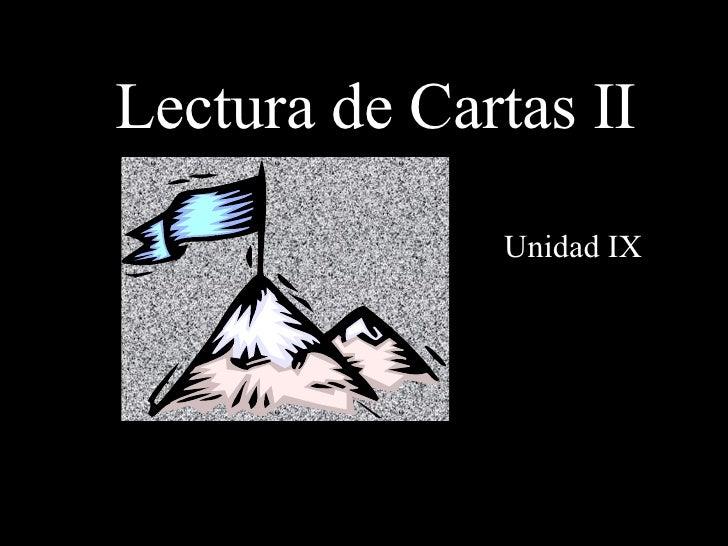 Lectura de Cartas II Unidad IX