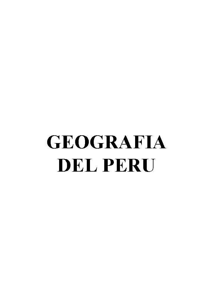 Unidad Geografia Del Perú Slide 1