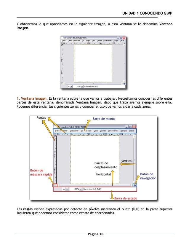UNIDAD 1 CONOCIENDO GIMPY obtenemos lo que apreciamos en la siguiente imagen, a esta ventana se le denomina VentanaImagen....