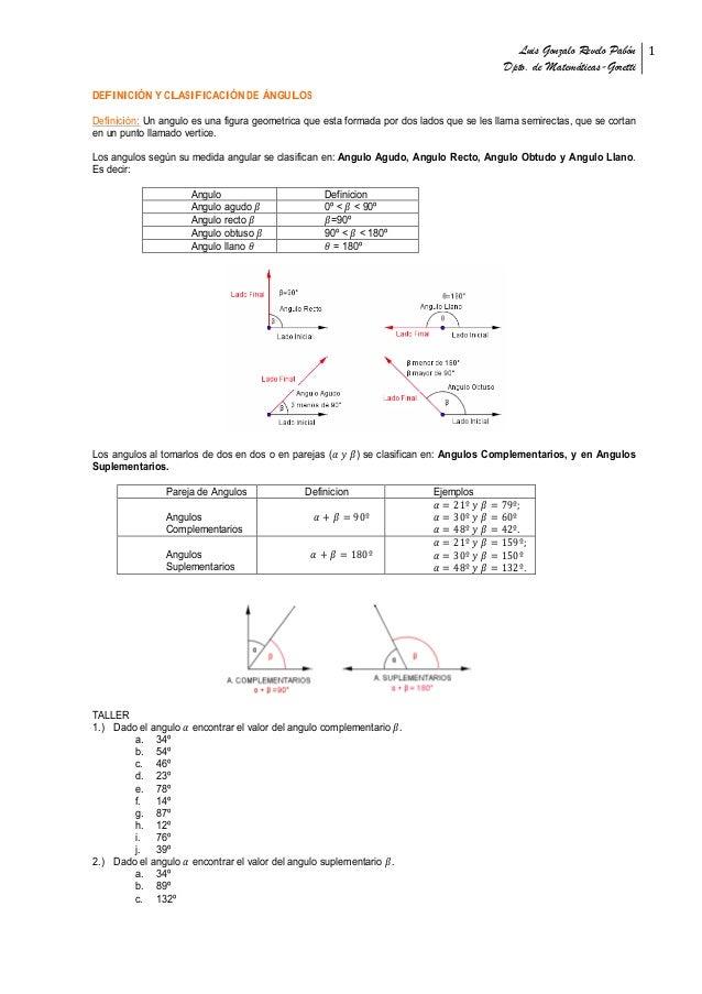 """Luis Gonzalo Revelo Pabón Dpto. de Matemáticas-Goretti! 1! """" DEFINICIÓN Y CLASIFICACIÓN DE ÁNGULOS Definición: Un angulo e..."""