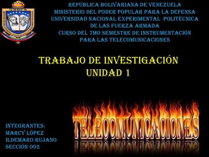 Trabajo de investigación  unidad 1  República bolivariana de Venezuela Ministerio del poder popular para la defensa Univer...