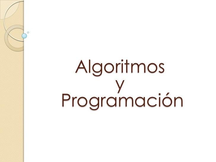 Algoritmos       y Programación