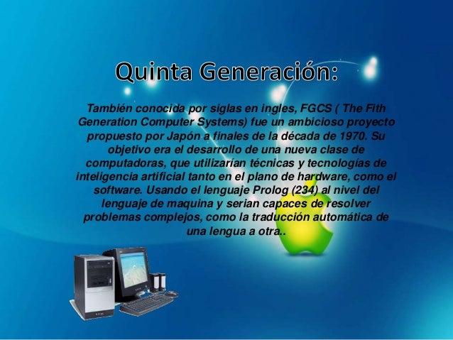 Las computadoras de esta generación cuentan conarquitecturas combinadas paralelo vectorial, con cientos demicroprocesadore...