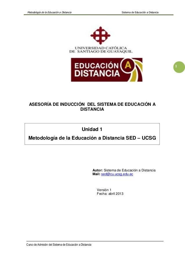 Metodología de la Educación a Distancia Sistema de Educación a Distancia Curso de Admisión del Sistema de Educación a Dist...