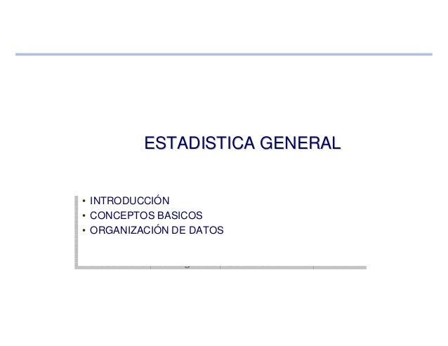 • INTRODUCCIÓN • CONCEPTOS BASICOS • ORGANIZACIÓN DE DATOS Profesor del curso: Ing. Celso Gonzales • INTRODUCCIÓN • CONCEP...