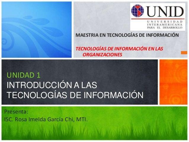 MAESTRIA EN TECNOLOGÍAS DE INFORMACIÓN                            TECNOLOGÍAS DE INFORMACIÓN EN LAS                       ...