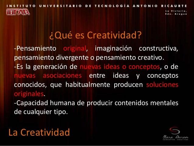 -Pensamiento original, imaginación constructiva, pensamiento divergente o pensamiento creativo. -Es la generación de nueva...