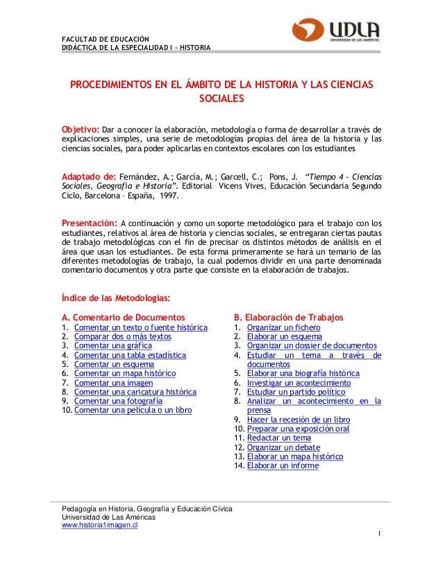 FACULTAD DE EDUCACIÓNDIDÁCTICA DE LA ESPECIALIDAD I - HISTORIA  PROCEDIMIENTOS EN EL ÁMBITO DE LA HISTORIA Y LAS CIENCIAS ...