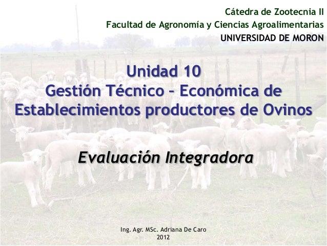Cátedra de Zootecnia II           Facultad de Agronomía y Ciencias Agroalimentarias                                    UNI...