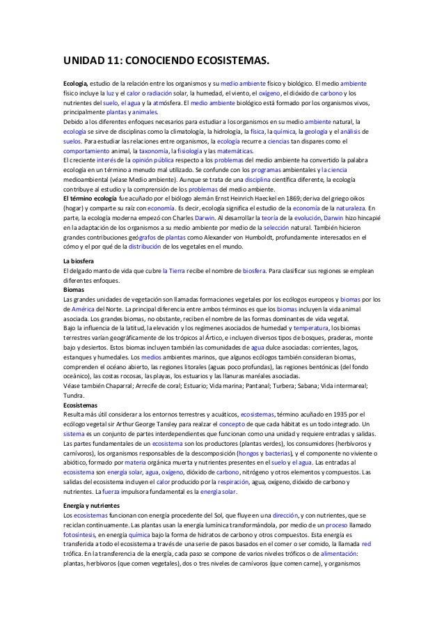 UNIDAD 11: CONOCIENDO ECOSISTEMAS.Ecología, estudio de la relación entre los organismos y su medio ambiente físico y bioló...