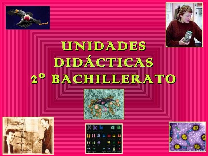 UNIDADES DIDÁCTICAS 2º BACHILLERATO