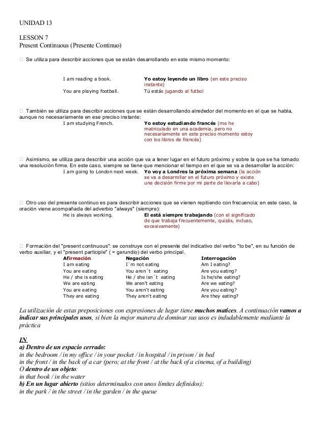 UNIDAD 13 LESSON 7 Present Continuous (Presente Continuo)  Se utiliza para describir acciones que se están desarrollando ...