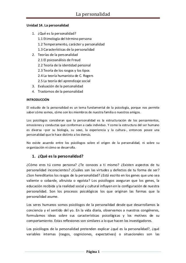 La personalidad Página 1 Unidad 14. La personalidad 1. ¿Qué es la personalidad? 1.1 Etimología del término persona 1.2 Tem...