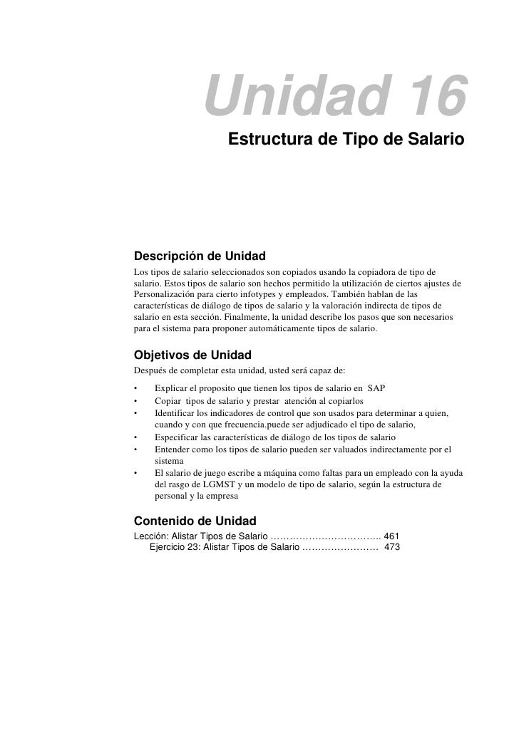 Unidad 16                         Estructura de Tipo de SalarioDescripción de UnidadLos tipos de salario seleccionados son...