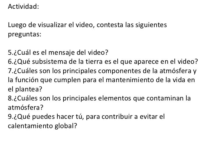 <ul><li>Actividad:  </li></ul><ul><li>Luego de visualizar el video, contesta las siguientes preguntas: </li></ul><ul><li>¿...