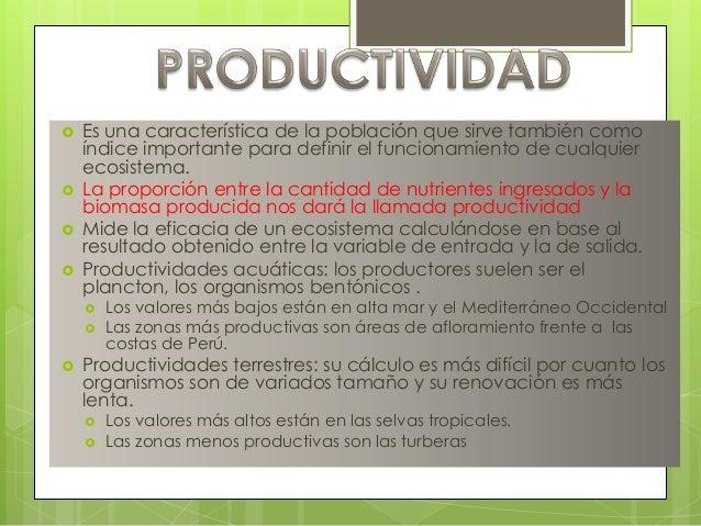  Es una característica de la población que sirve también comoíndice importante para definir el funcionamiento de cualquie...
