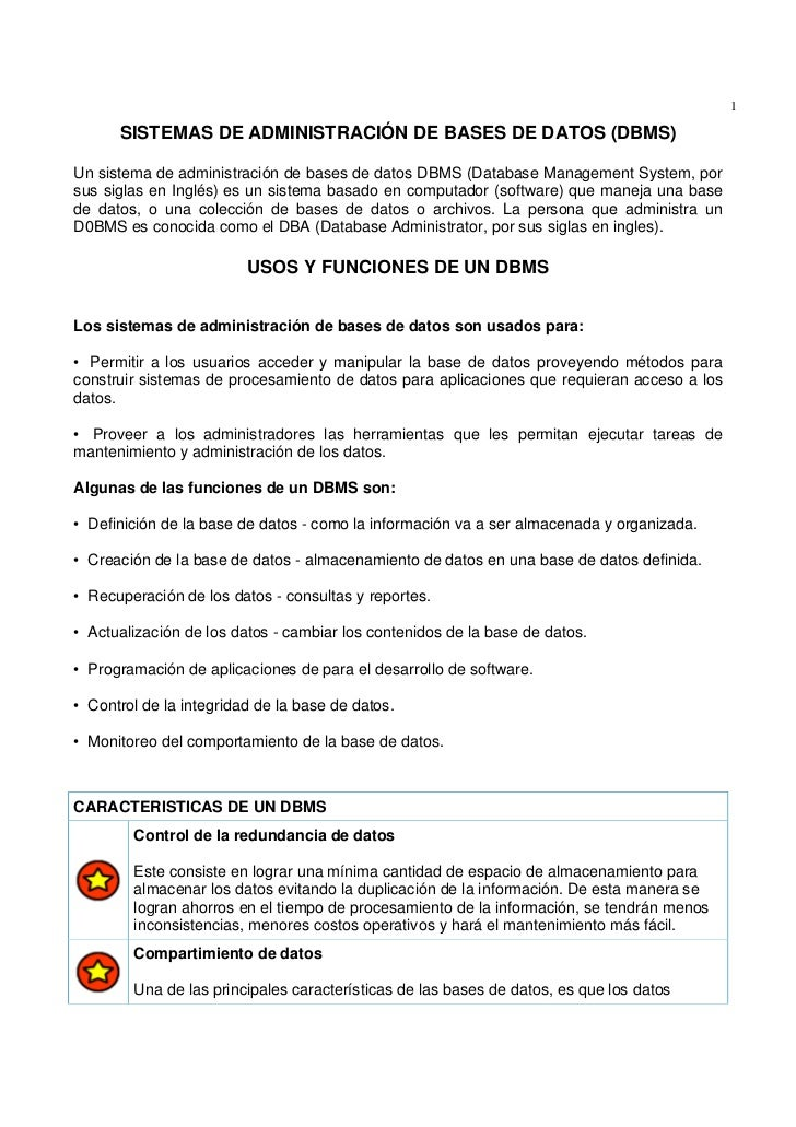 1      SISTEMAS DE ADMINISTRACIÓN DE BASES DE DATOS (DBMS)Un sistema de administración de bases de datos DBMS (Database Ma...
