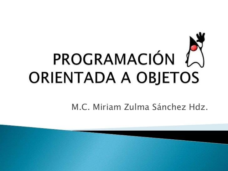 M.C. Miriam Zulma Sánchez Hdz.