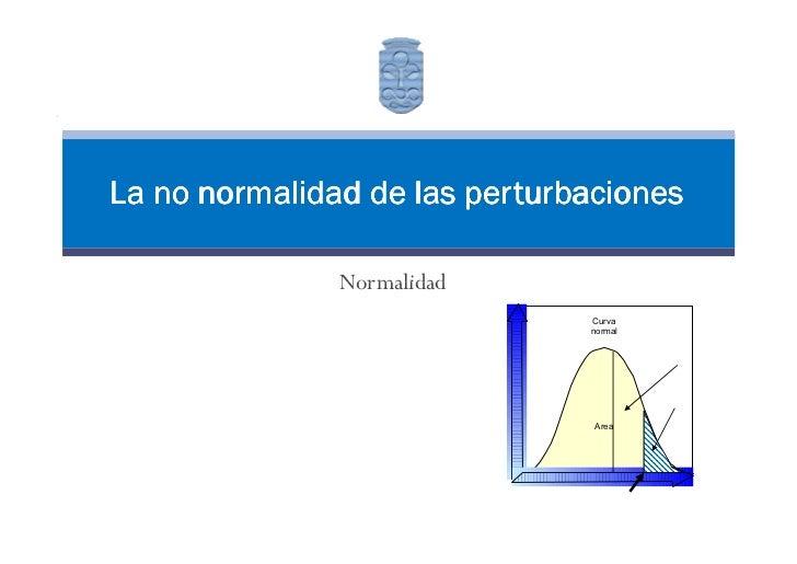 Universidade                                           de Vigo     La no normalidad de las perturbaciones                 ...