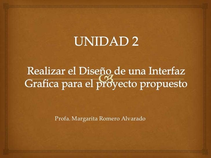 Profa. Margarita Romero Alvarado