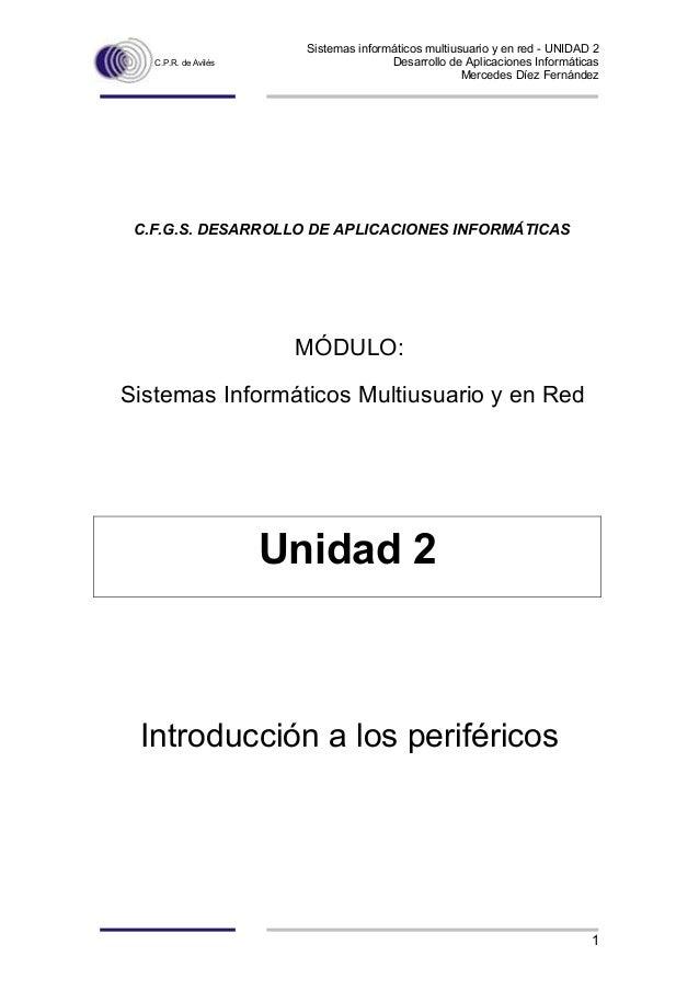 Sistemas informáticos multiusuario y en red - UNIDAD 2 C.P.R. de Avilés Desarrollo de Aplicaciones Informáticas Mercedes D...