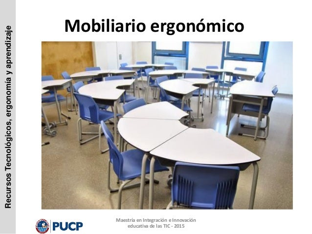 Unidad 2 ergonomia y aprendizaje for Mobiliario ergonomico