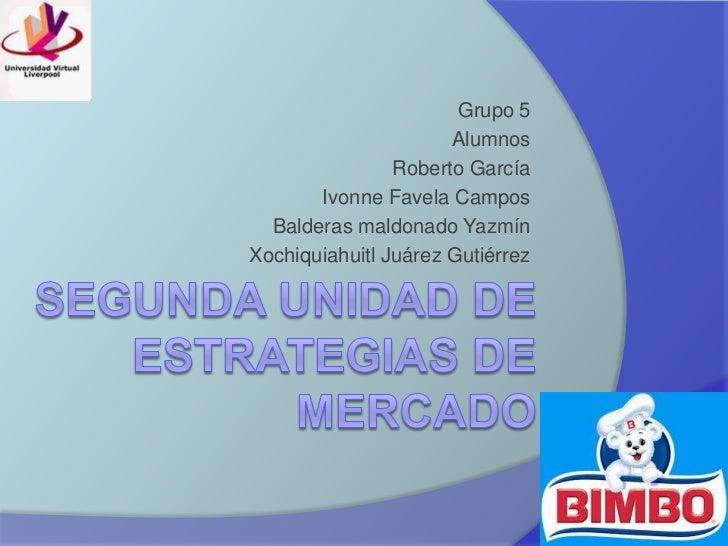 Grupo 5                      Alumnos                Roberto García       Ivonne Favela Campos  Balderas maldonado YazmínXo...
