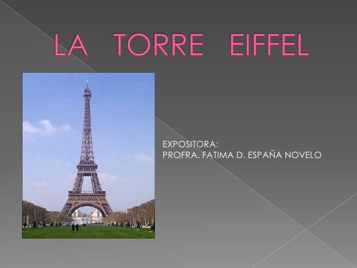 EXPOSITORA: PROFRA. FATIMA D. ESPAÑA NOVELO