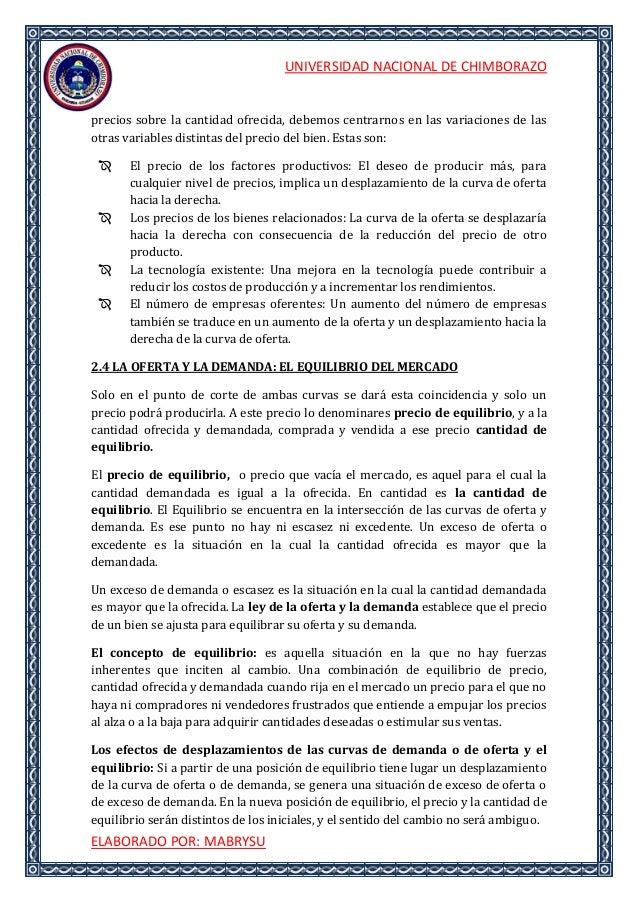 UNIVERSIDAD NACIONAL DE CHIMBORAZOELABORADO POR: MABRYSUprecios sobre la cantidad ofrecida, debemos centrarnos en las vari...
