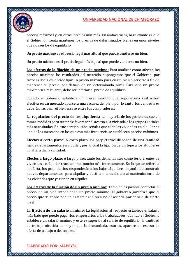 UNIVERSIDAD NACIONAL DE CHIMBORAZOELABORADO POR: MABRYSUprecios máximos y, en otros, precios mínimos. En ambos casos, lo r...