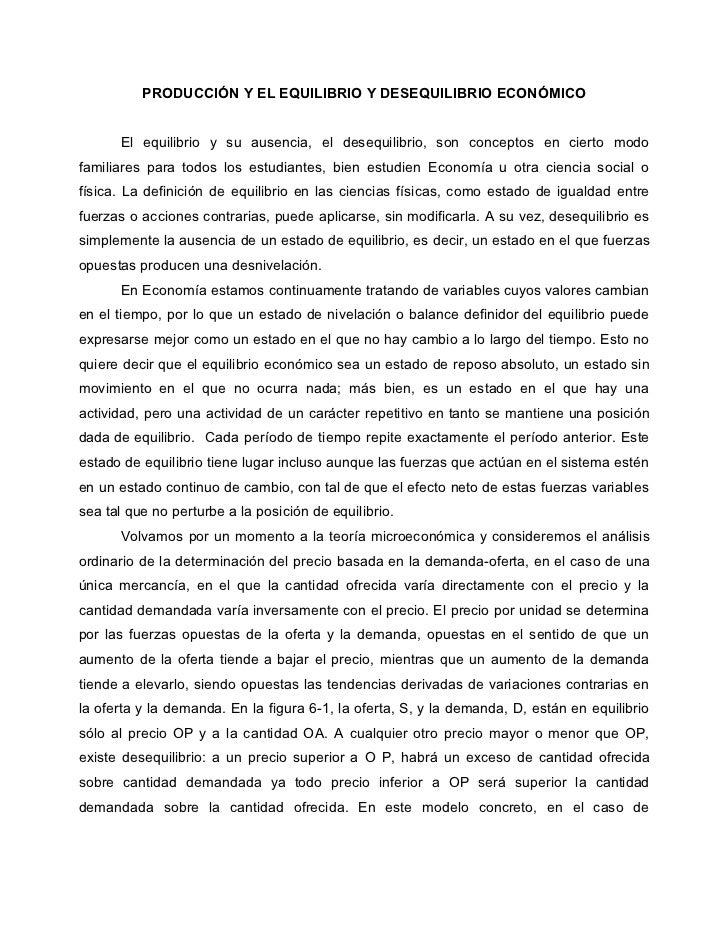 PRODUCCIÓN Y EL EQUILIBRIO Y DESEQUILIBRIO ECONÓMICO      El equilibrio y su ausencia, el desequilibrio, son conceptos en ...