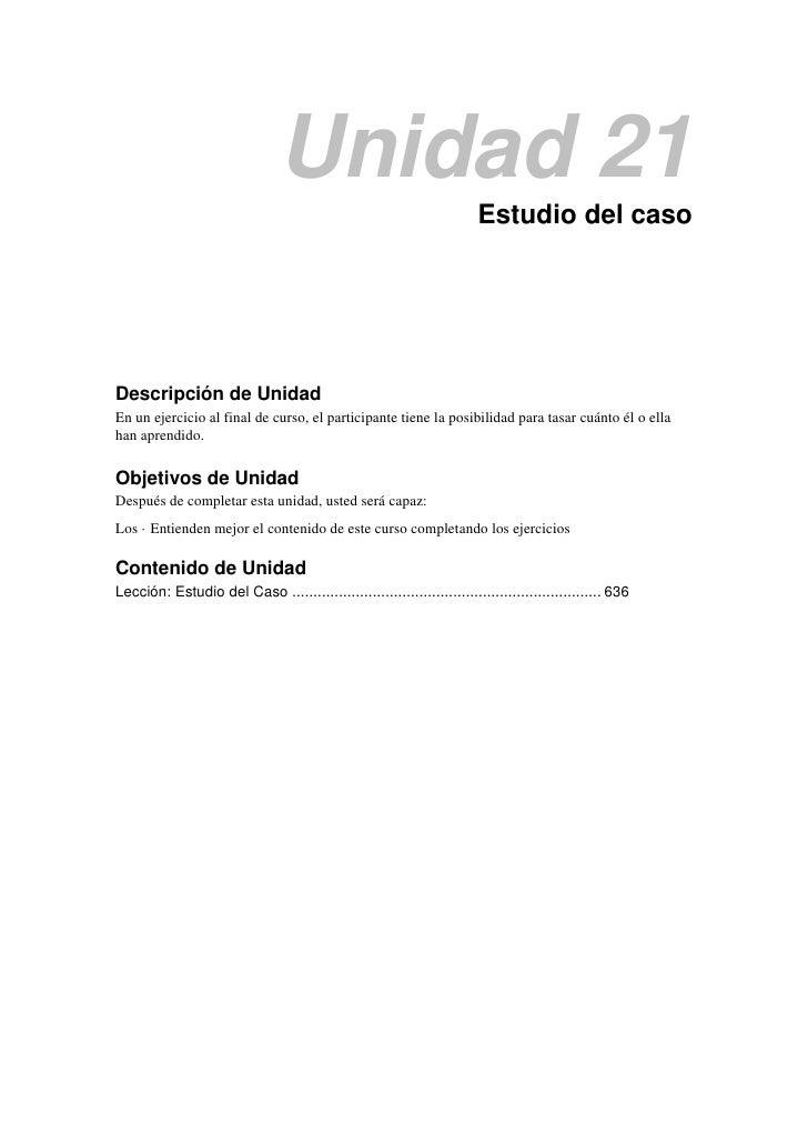 Unidad 21                                                                        Estudio del casoDescripción de UnidadEn u...