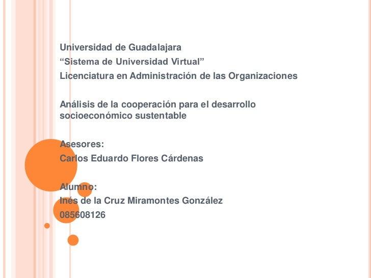"""Universidad de Guadalajara""""Sistema de Universidad Virtual""""Licenciatura en Administración de las OrganizacionesAnálisis de ..."""
