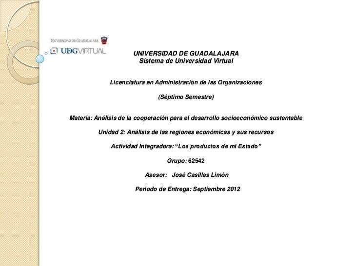 UNIVERSIDAD DE GUADALAJARA                       Sistema de Universidad Virtual              Licenciatura en Administració...