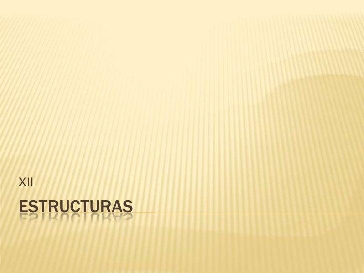 Unidad%2 bxii estructuras