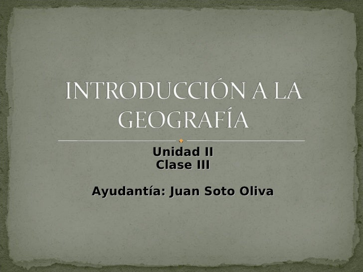Unidad II        Clase IIIAyudantía: Juan Soto Oliva