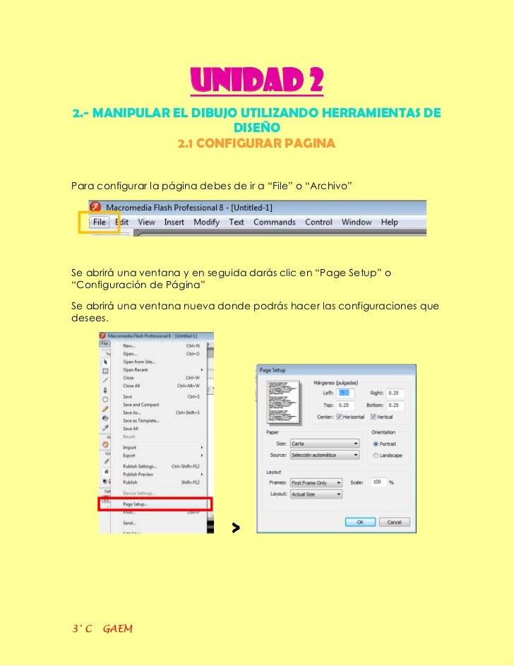 UNIDAD 22.- MANIPULAR EL DIBUJO UTILIZANDO HERRAMIENTAS DE                       DISEÑO               2.1 CONFIGURAR PAGIN...