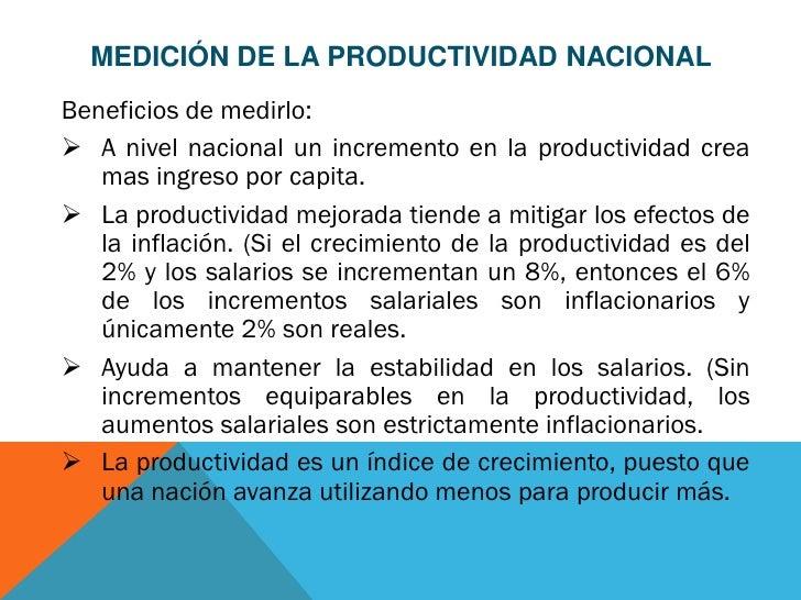 MEDICIÓN DE LA PRODUCTIVIDAD NACIONALBeneficios de medirlo: A nivel nacional un incremento en la productividad crea   mas...