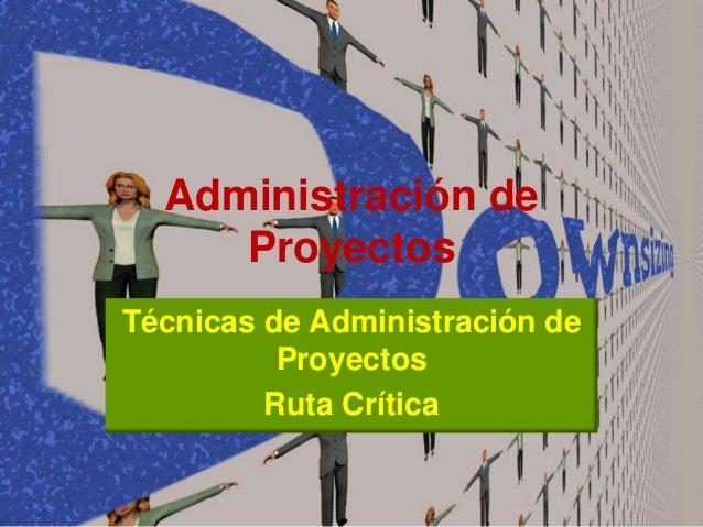 Administracion de proyectos for Administracion de proyectos