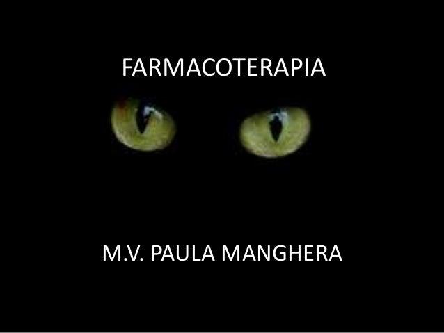 FARMACOTERAPIAM.V. PAULA MANGHERA