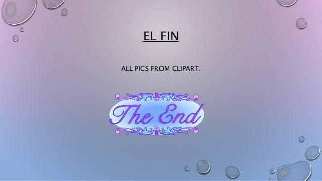 EL FIN  ALL PICS FROM CLIPART.