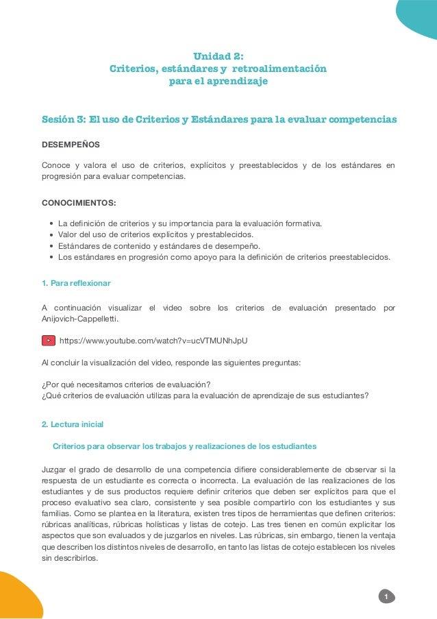 Unidad 2: Criterios, estándares y retroalimentación para el aprendizaje Sesión 3: El uso de Criterios y Estándares para la...