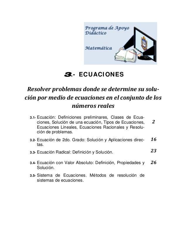 3.- ECUACIONES Resolverproblemasdondesedeterminesusolu ciónpormediodeecuacionesenelconjuntodelos...