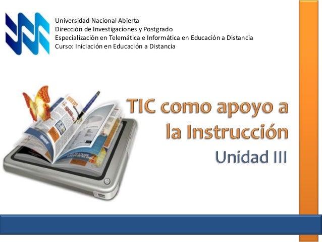 Universidad Nacional Abierta Dirección de Investigaciones y Postgrado Especialización en Telemática e Informática en Educa...