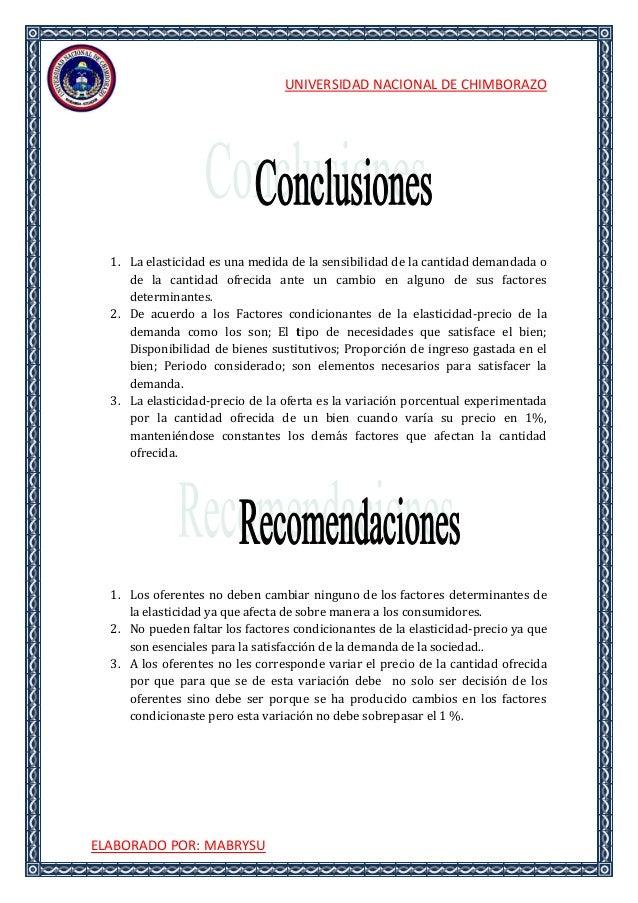 UNIVERSIDAD NACIONAL DE CHIMBORAZOELABORADO POR: MABRYSU1. La elasticidad es una medida de la sensibilidad de la cantidad ...