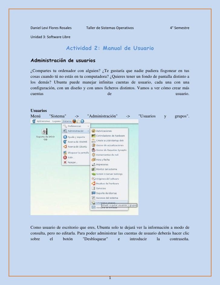 Daniel Levi Flores Rosales        Taller de Sistemas Operativos                   4° SemestreUnidad 3: Software Libre     ...