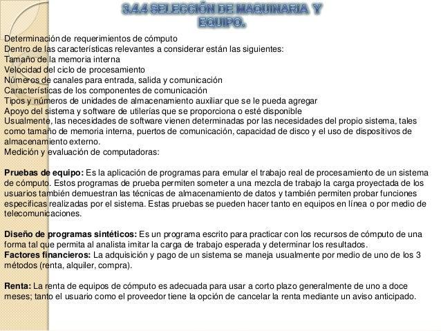 Determinación de requerimientos de cómputoDentro de las características relevantes a considerar están las siguientes:Tamañ...